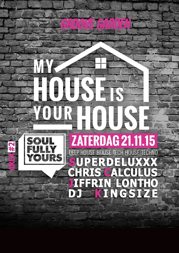 Your House is My House 2015